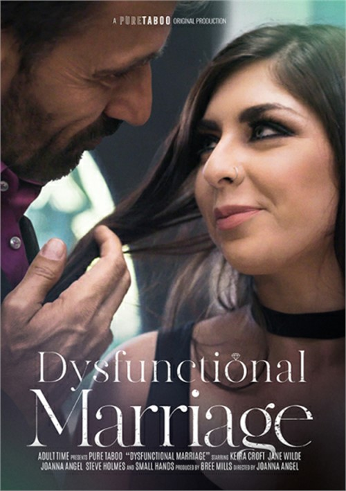 Dysfunctional Marriage