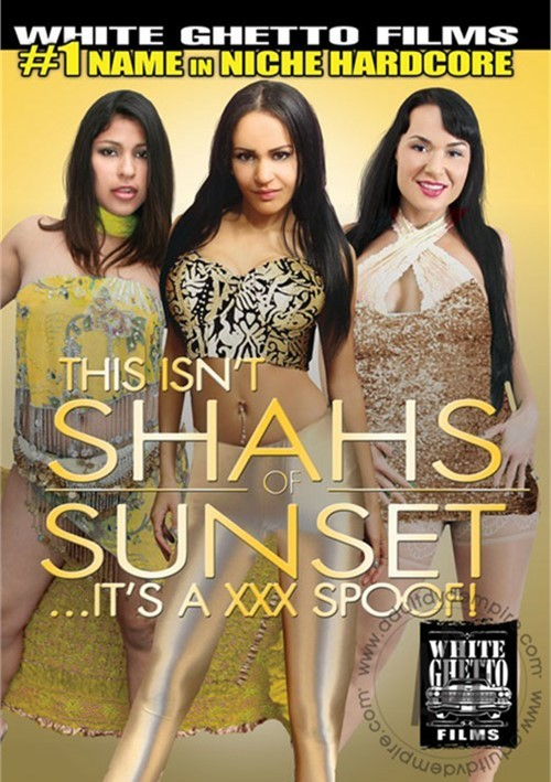 This Isn't Shahs…It's A XXX Spoof!